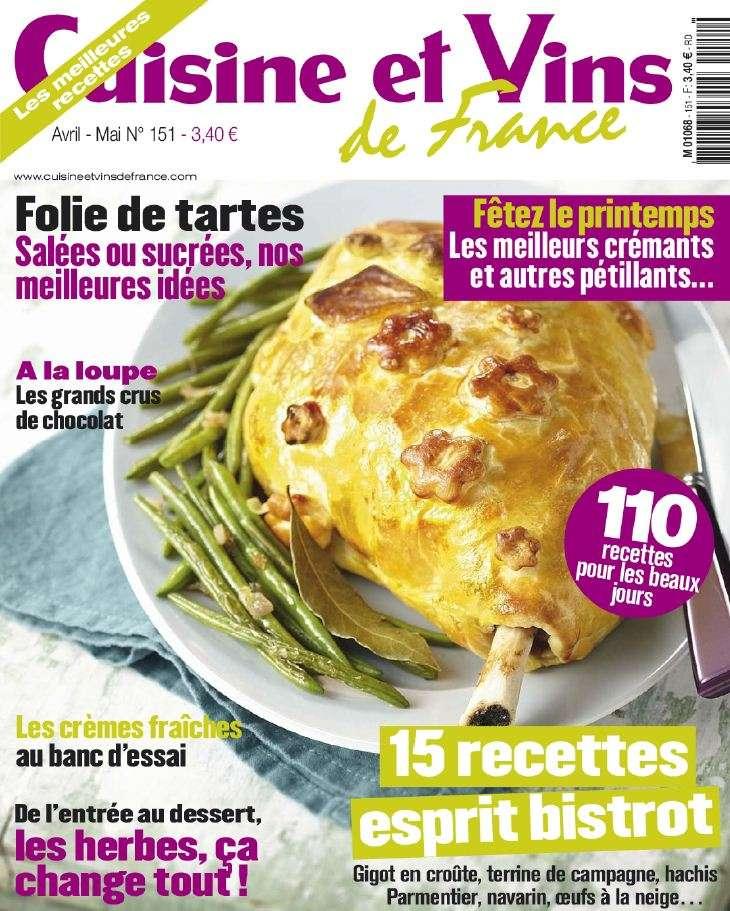 Cuisine & Vins de France N°151 Avril Mai 2013