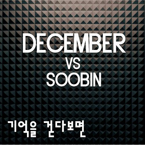[Single] December & Soobin - Memories